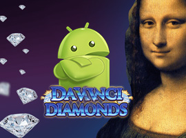 The Benefits and Attributes of Davinci Diamond Slots Android Online Gambling Establishments